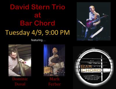 David Stern Trio at Bar Chord