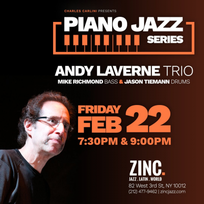 Piano Jazz Series: Andy LaVerne Trio at Zinc Bar