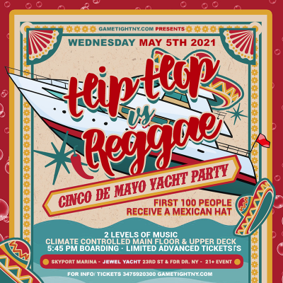 Nyc Hip Hop Vs. Reggae Cinco De Mayo Yacht Party at Skyport Marina