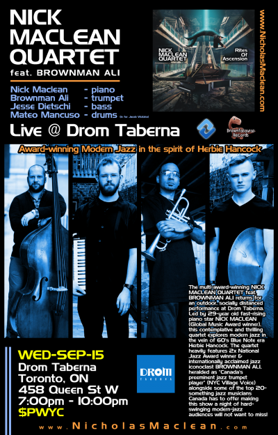 NICK MACLEAN QUARTET Feat. BROWNMAN ALI (Toronto) at Drom Taberna