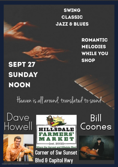 Dave Howell Bill Coones Hillsdale Farmers Market Sept 27 Noon at Hillsdale Farmers Market