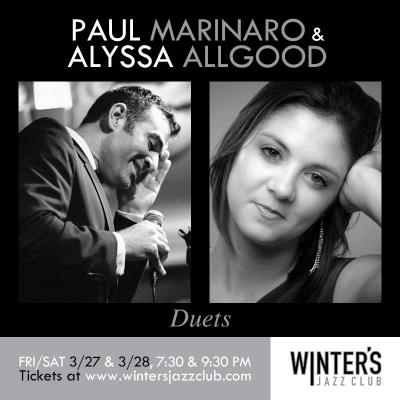 Paul Marinaro & Alyssa Allgood at Winter's Jazz Club