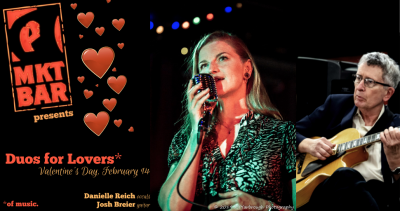 Duos For Lovers With Danielle Reich & Josh Breier at Mkt Bar