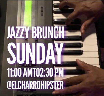 Jazzy Sunday Brunch at El Charro Hipster Bar And Cafe