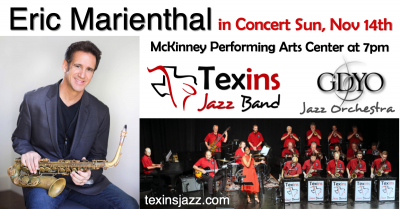 Eric Marienthal With Texins Jazz Band And Gdyo Jazz Orchestra at Mckinney Performing Arts Center