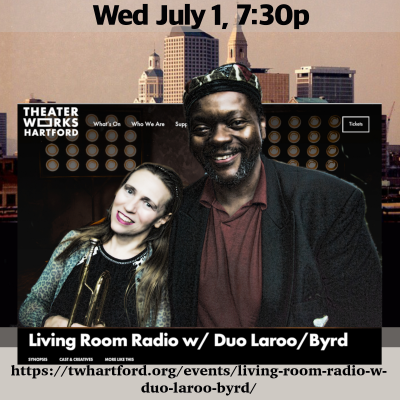 Duo Laroo/Byrd, Live & Streamed @ Theaterworks at Theaterworks