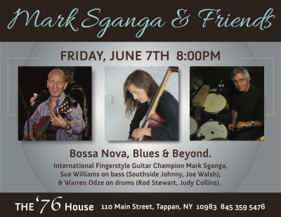 Mark Sganga's Bossa, Blues & Beyond! at The Old 76 House