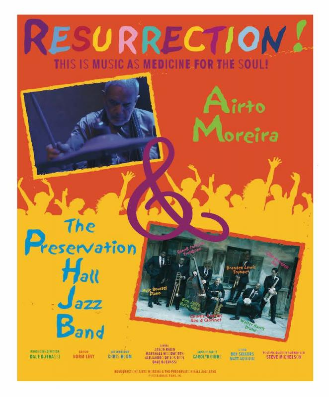Djerassi Films Presents: Resurrection! Airto Moreira And Preservation Hall Jazz Band  At The 24th Unaff