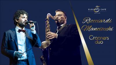 Ricciardi & Manciocchi Jazz Crooners Duo at Elegance Cafè Jazz Club