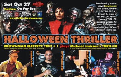 BROWNMAN'S Halloween Thriller (markham) - Michael Jackson As Electric-jazz at Go For Tea