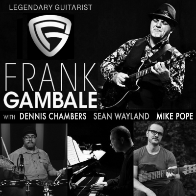 Legendary Guitarist Frank Gambale With Dennis Chambers, Sean Wayland & Mike Pope at Regattabar