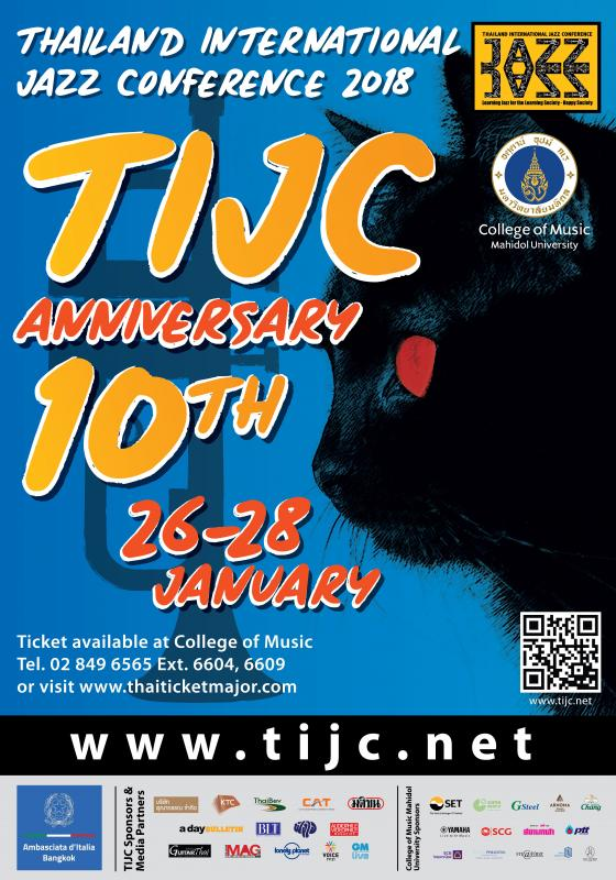 """jazz Superstars"" Join To Celebrate The 10 Year Anniversary Of The Thailand International Jazz Conference - TIJC 2018"