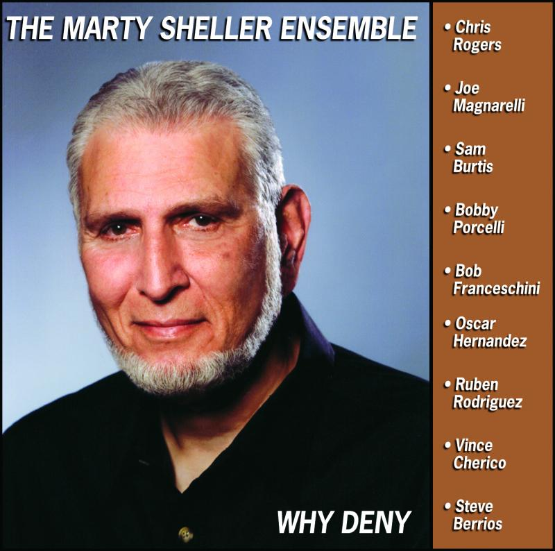 Album WHY DENY by Marty Sheller