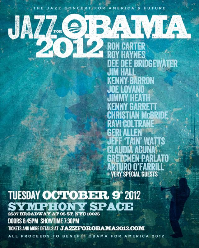 Jazz For Obama 2012 @ Symphony Space on October 9th