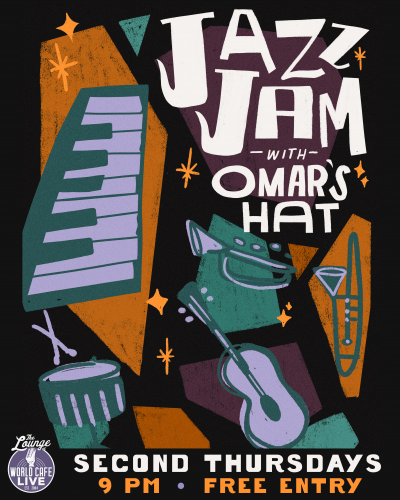 Jazz Jam With Omar's Hat at World Cafe Live