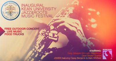 Inaugural Kean University Jazz & Roots Music Festival at Kean University- The Lawn At Enlow Hall