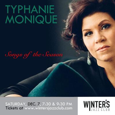 Typhanie Monique Quartet - Songs Of The Season! at Winter's Jazz Club