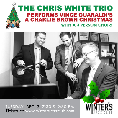 A Charlie Brown Christmas - Chris White Trio at Winter's Jazz Club