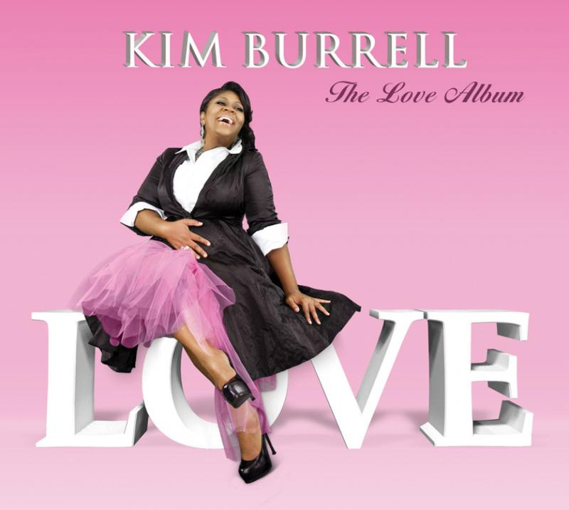 Grammy Nominated & Stellar Award Winning Vocalist, Pastor, Activist Kim Burrell Returns With Critically-acclaimed Recording The Love Album