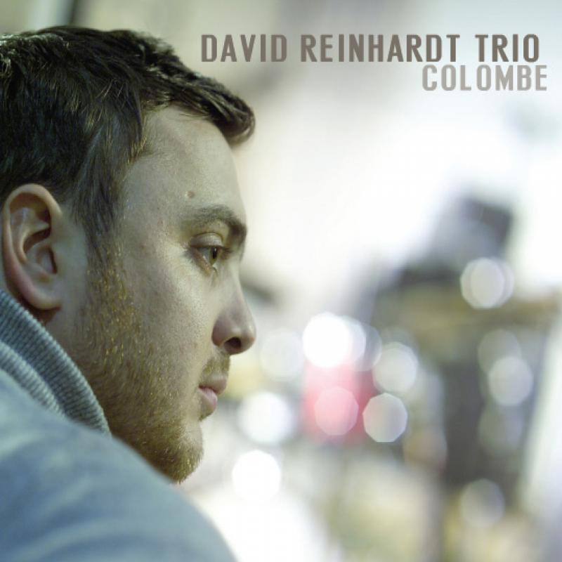 "Guitarist David Reinhardt (Django's Grandson) Impresses with ""Colombe"" (Cristal Records)"