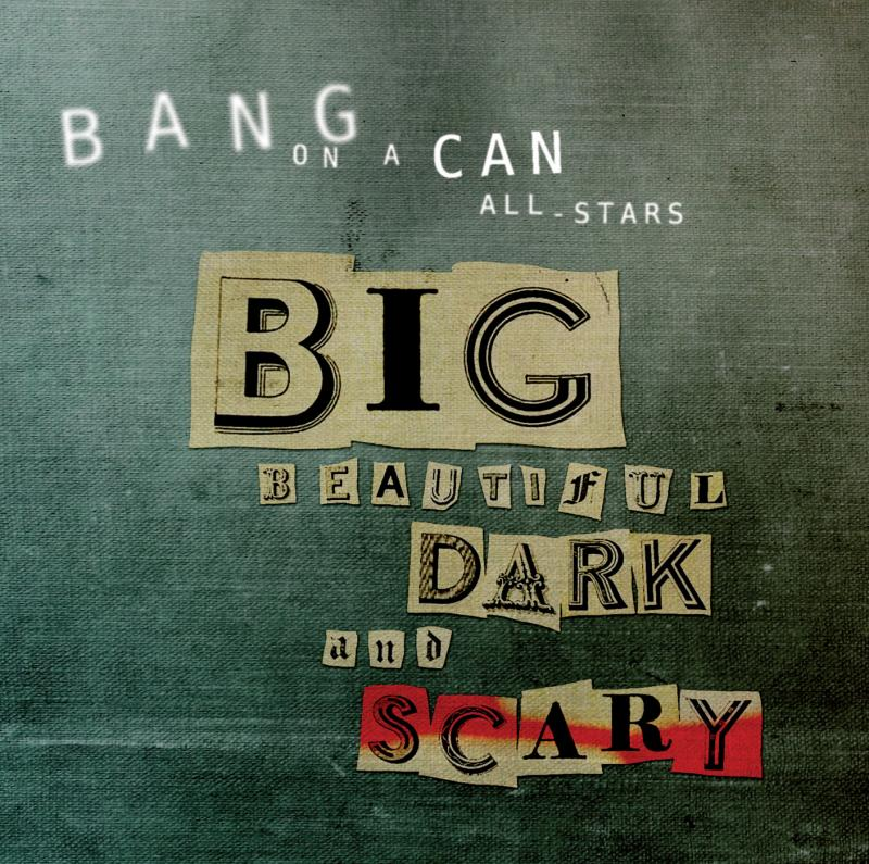 Bang on a Can Big Birthday Giveaway: Download new double album FREE for first 25 days of 2012