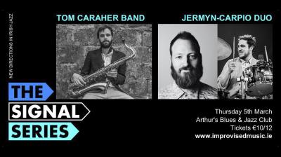 Signal Series March: Jermyn-carpio Duo | Tom Caraher Band at Arthur's Blues and Jazz