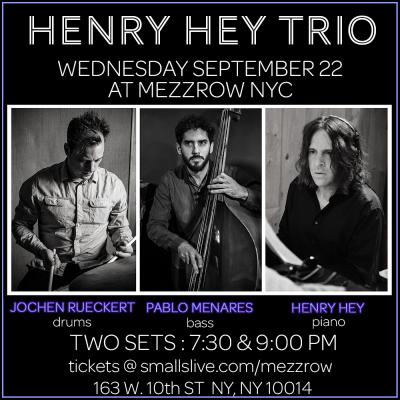 Henry Hey Trio at Mezzrow Jazz Club