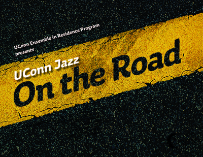 Uconn Jazz: On The Road at Infinity Hall Hartford