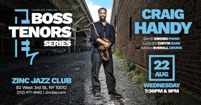 Boss Tenors Series: Craig Handy at Zinc Bar