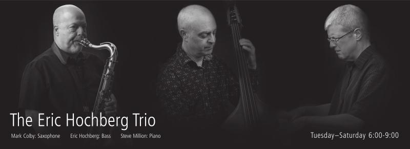 Eric Hochberg Trio at Catch 35