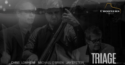 Chris Lomheim - Michael Obrien - Jay Epstein at Crooners Supper Club