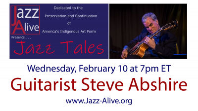 Jazz Tales With Guitarist Steve Abshire at Jazz Alive