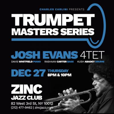 Trumpet Masters Series: Josh Evans at Zinc Bar