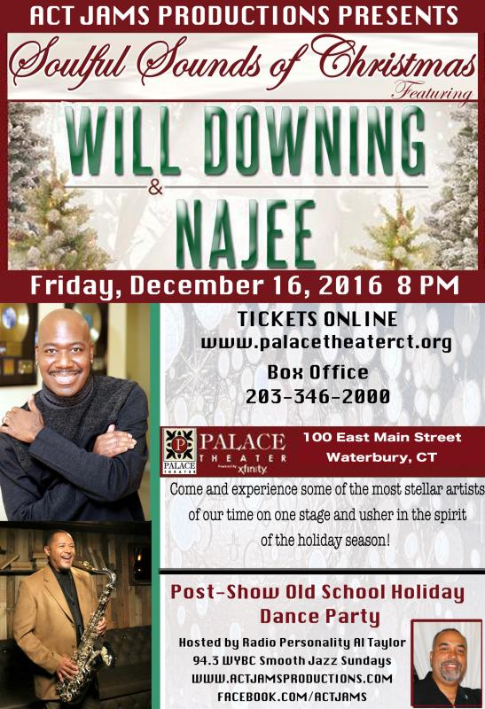 Soulful Sounds Of Christmas Featuring Will Downing & Najee at the Palace Theater in Waterbury, CT