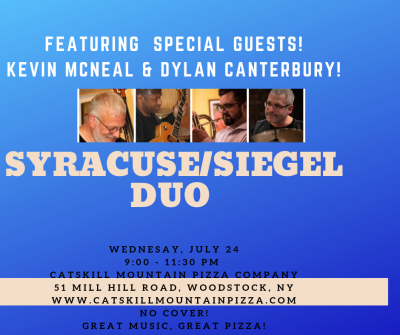 Syracuse/siegel Duo Featuring Kevin Mcneal & Dylan Canterbury! at Catskill Mountain Pizza Company