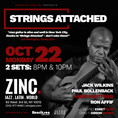 Guitar Masters Series: Strings Attached: Jack Wilkins, Ron Affif, Paul Bollenback, Mark Whitfield at Zinc Bar