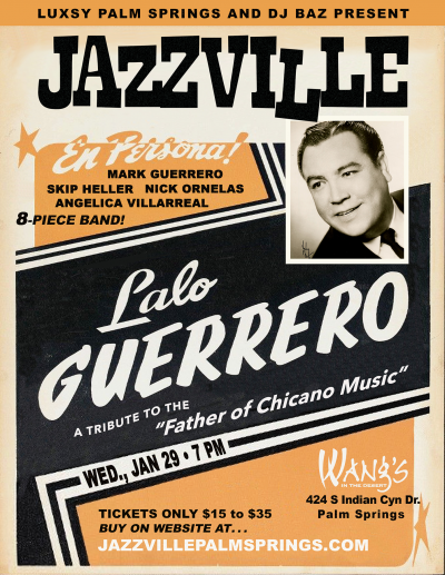 Lalo Guerrero Tribute - Jazzville Palm Springs at Wang's In The Desert