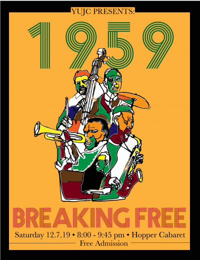 Yujc Presents: 1959 Breaking Free at Hopper Cabaret