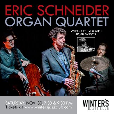 Eric Schnedier Organ Quartet + Vocalist Bobbi Wilsyn at Winter's Jazz Club