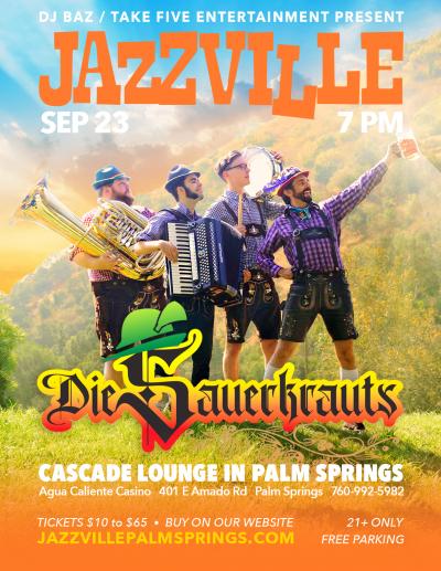 Die Sauerkrauts - Oktoberfest Show at Jazzville At Agua Caliente Casino