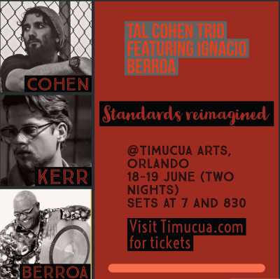 Tal Cohen Trio Featuring Ignacio Berroa And Dion Kerr at Timucua Arts Foundation