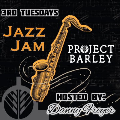 Jazz Jam South Bay La Third Tuesdays, Monthly At Project Barley at Project Barley