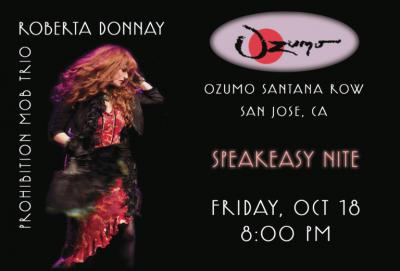 Roberta Donnay & The Prohibition Mob Trio at Ozumo Santana Row