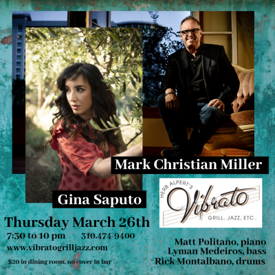 Gina Saputo, Mark Christian Miller at Vibrato Grill Jazz