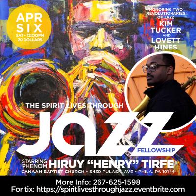 The Spirit Lives Through Jazz Fellowship at The Spirit Lives Though Jazz Fellowship Series at Canaan Baptist Church
