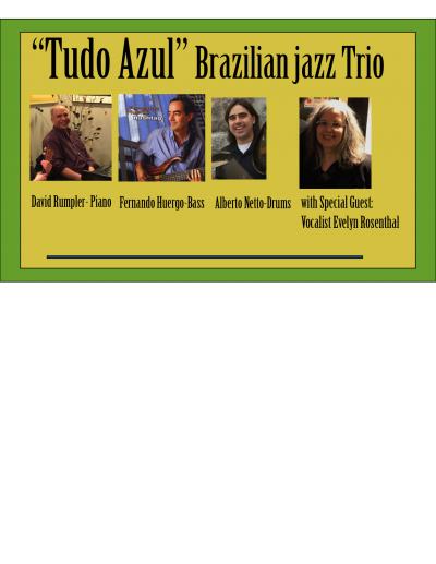 Tudo Azul Brazilian Jazz Trio + Vocalist Evelyn Rosenthal at Les Zygomates