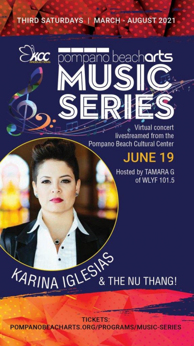 Pompano Beach Arts Presents Karina Iglesias And The Nu-thang at Online Event