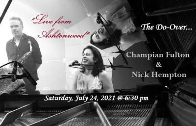 Live From Ashtonwood ~ Champian Fulton & Nick Hempton at Ashtonwood