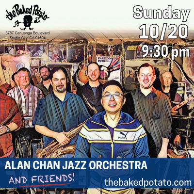 Alan Chan Jazz Orchestra And Friends at The Baked Potato