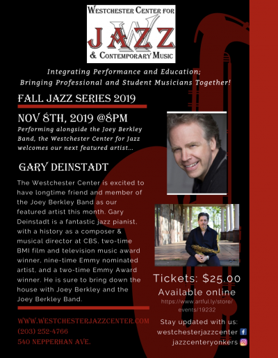 2nd Friday Jazz Series: Gary Deinstadt with Joey Berkley Band at Westchester Center For Jazz And Contemporary Music